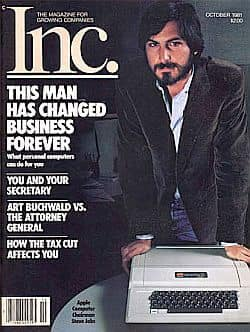 Заголовок журнала Inc., вышедший в 1981 году, после выхода Apple на IPO: «Этот человек навсегда изменил лицо мирового бизнеса».